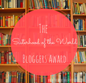 The Sistership of the World Bloggers Award